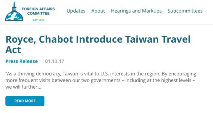 美國眾議院外交事務委員會13日發布聲明指出,議員羅伊斯與夏波提出「台灣旅行法」(Taiwan Travel Act),鼓勵美國與台灣「所有層級」官員互訪。圖/取自眾院外委會